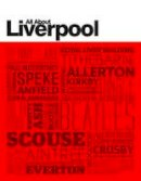Simpson, David - All About Liverpool - 9781909486041 - V9781909486041