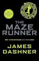 Dashner, James - The Maze Runner - 9781909489400 - V9781909489400