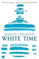 Lanagan, Margo - White Time - 9781909531314 - V9781909531314