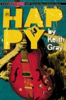 Gray, Keith - Happy - 9781909531536 - V9781909531536