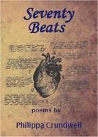 Crundwell, Philippa - Seventy Beats: Poems - 9781909548466 - V9781909548466