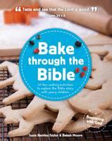 BENTLEY-TAYLOR, SUSI - BAKE THROUGH THE BIBLE - 9781909559004 - V9781909559004