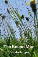 Aichinger, Ilse - The Bound Man, and Other Stories - 9781909570023 - V9781909570023