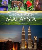 Bowden, David - Enchanting Malaysia (Enchanting Asia) - 9781909612327 - V9781909612327