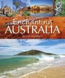 Bowden, David - Enchanting Australia (Enchanting Series) - 9781909612518 - V9781909612518