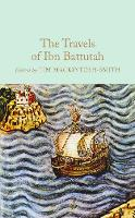 Mackintosh-Smith, Tim - The Travels of Ibn Battutah (Macmillan Collector's Library) - 9781909621473 - V9781909621473