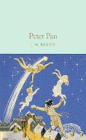 Barrie, J. M., Frith, Barbara - Peter Pan (Macmillan Collector's Library) - 9781909621633 - V9781909621633