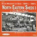 Dunn, D.R. - NORTH EASTERN ENGINE SHEDS 3 - 9781909625617 - V9781909625617