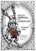 Green, Jonathan - Alice's Nightmare in Wonderland Colouring Book - 9781909679825 - V9781909679825