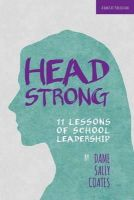 Coates, Sally - Headstrong: 11 Lessons of School Leadership - 9781909717268 - V9781909717268