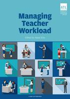 Nansi Ellis - Managing Teacher Workload: A Whole-School Approach to Finding the Balance - 9781909717893 - V9781909717893