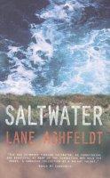 Ashfeldt, Lane - Saltwater - 9781909718340 - 9781909718340