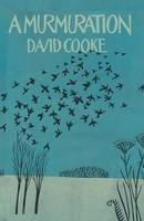 David Cooke - A Murmuration - 9781909747111 - KEX0303631