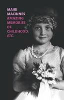 MacInnes, Mairi - Amazing Memories of Childhood etc - 9781909747159 - V9781909747159