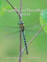 Thompson, Robert, Nelson, Brian - Dragonflies and Damselflies of Ireland - 9781909751149 - V9781909751149
