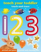 Giles, Angela - 123 (Teach Your Toddler Touch-and-Trace Books) - 9781909763296 - V9781909763296