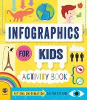 Susan Martineau - Infographics for Kids: Putting Information in the Picture - 9781909767577 - KRA0000389