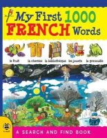 Bruzzone, Catherine - My First 1000 French Words: A Search and Find Book (My First 1000 Words) - 9781909767591 - V9781909767591