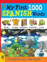 Bruzzone, Catherine - My First 1000 Spanish Words: A Search and Find Book (My First 1000 Words) - 9781909767607 - V9781909767607