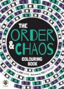 Rudi Haig - The Order and Chaos Colouring Book - 9781909767836 - KRS0029144
