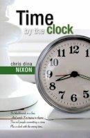 Nixon, Chrisdina - Time by the Clock - 9781909774261 - 9781909774261