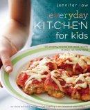 Low, Jennifer - Everyday Kitchen for Kids - 9781909808041 - V9781909808041