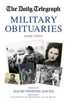 Twiston Davies, David - Daily Telegraph Book of Military Obituaries Book Three - 9781909808317 - V9781909808317