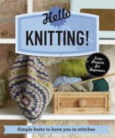 Sarah Hazell - Hello Knitting!: Simple Knits to Have You in Stitches - 9781909815964 - V9781909815964