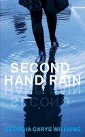 Williams, Georgia Carys - Second-Hand Rain - 9781909844841 - V9781909844841