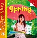 White-Thomson, Steve - Spring (Sparklers - Spring) - 9781909850484 - V9781909850484