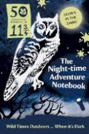 The National Trust - 50 Things: Night-Time Adventure Notebook - 9781909881488 - V9781909881488