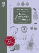 Paston-Williams, Sara - National Trust Complete Jams, Preserves and Chutneys - 9781909881518 - V9781909881518
