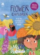 Lickens, Alice - Flower Explorer - 9781909881631 - V9781909881631
