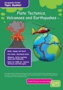 Gardiner, Bambi - Plate Tectonics, Volcanoes & Earthquakes: Topic Pack - 9781909892194 - V9781909892194
