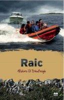 Máire Uí Dhufaigh - Raic - 9781909907607 - 9781909907607