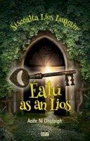Aoife Ní Dhufaigh - Éalú as an Líos - 9781909907966 - 9781909907966