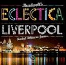 Atkinson-James, Rachel - Bradwell's Eclectica Liverpool - 9781909914209 - V9781909914209