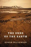 Willemsen, Roger - The Ends of the Earth - 9781909961029 - V9781909961029