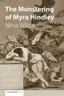 Wilde, Nina - The Monstering of Myra Hindley - 9781909976344 - V9781909976344