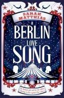 Matthias, Sarah - A Berlin Love Song - 9781909991408 - V9781909991408