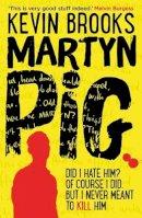 Brooks, Kevin - Martyn Pig - 9781910002001 - V9781910002001