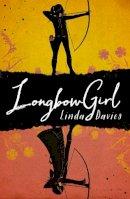 Davies, Linda - Longbow Girl - 9781910002612 - V9781910002612