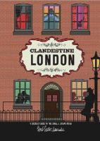 Lester, Herb - Clandestine London: A Discreet Guide to the Usual & Unusual - 9781910023051 - V9781910023051