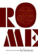 - Rome: Moods & Places: A Guide to the Usual & Unusual - 9781910023303 - V9781910023303