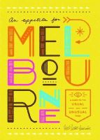 Clancey, Leanne - An Appetite for Melbourne: A Guide to the Usual & Unusual - 9781910023426 - V9781910023426
