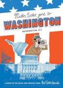Lester, Herb - Mister Lester Goes to Washington - 9781910023594 - V9781910023594