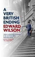 Wilson, Edward - A Very British Ending (Catesby Series) - 9781910050774 - V9781910050774