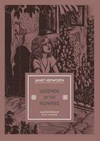 Hepworth, Janet - Legends of the Flowers - 9781910065839 - V9781910065839