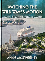- Watching the Wild Waves Motion: More Stories From Cobh - 9781910097885 - 9781910097885