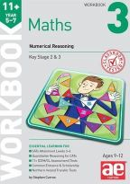Curran, Stephen C. - 11+ Maths Year 5-7 Workbook 3: Numerical Reasoning - 9781910106785 - V9781910106785